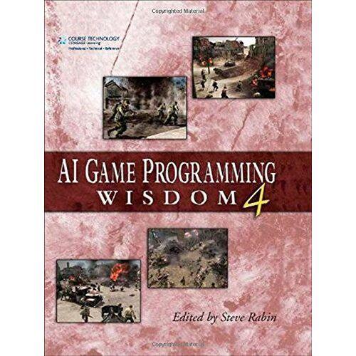 'Rabin, Steve' AI Game Programming Wisdom 4 (AI Game Programming Wisdom (W/CD))