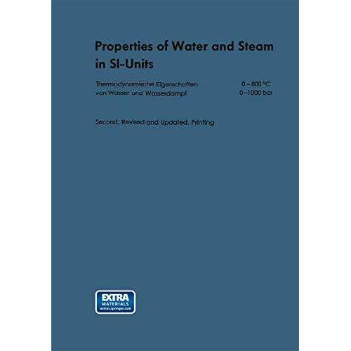 Grigull, Ulrich Zustandsgrößen von Wasser und Wasserdampf in SI-Einheiten