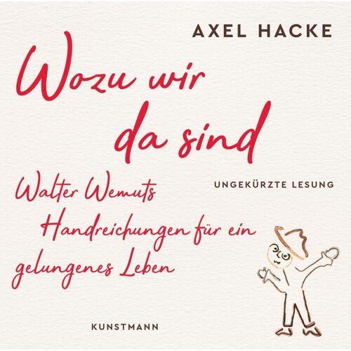 Kunstmann Antje GmbH Wozu wir da sind (MP3 CD)