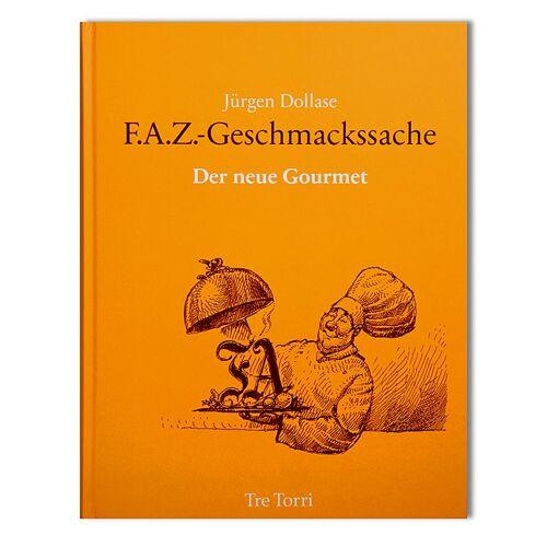 F.A.Z. Geschmacksache, von Jürgen Dollase, 1 St