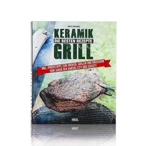 Keramik Grill -  Die Besten Rezepte, Heel Verlag, 1 St
