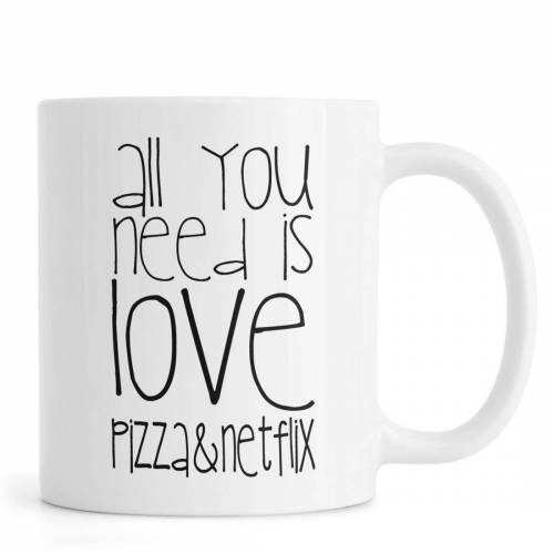 "JUNIQE Tassen Pizza ""All You Need And Pizza And Netflix"" von JUNIQE"