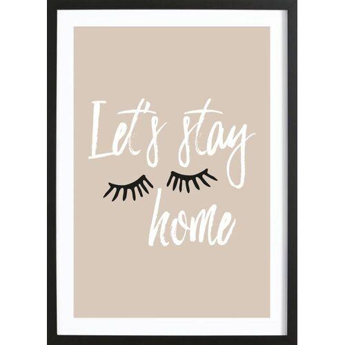 """JUNIQE Bild Zitate & Slogans """"Let's Stay Home"""" von JUNIQE - Künstler: GLOSSYBOX"""
