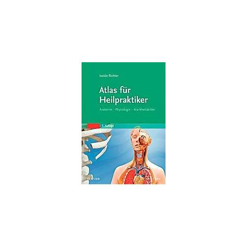 Isolde Richter Atlas für Heilpraktiker