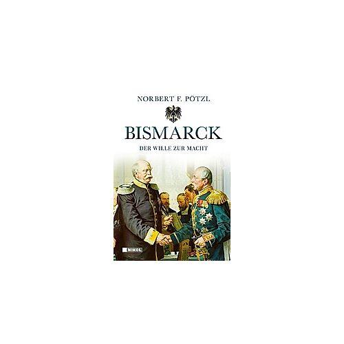 Norbert F. Pötzl Bismarck