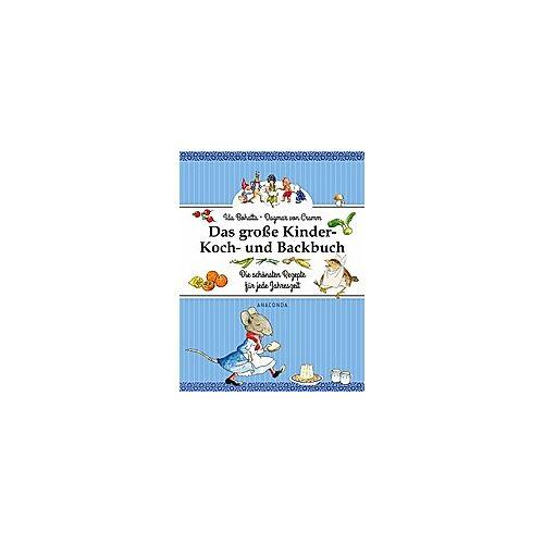 Anaconda Das große Kinder-Koch- und Backbuch