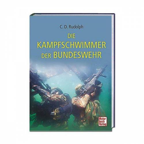 Paul Pietsch Verlag Buch Die Kampfschwimmer der Bundeswehr