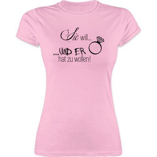 Shirtracer T-Shirt »Sie will und er hat zu wollen - JGA Junggesellenabschied Frauen - Damen Premium T-Shirt« Junggesellinnenabschied Damen, 1 Rosa L;M;S;XL;XXL