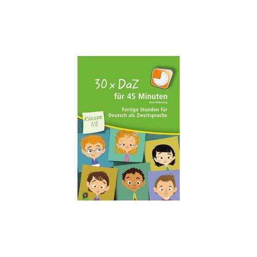 Verlag an der Ruhr 30 x DaZ für 45 Minuten - Klasse 1/2