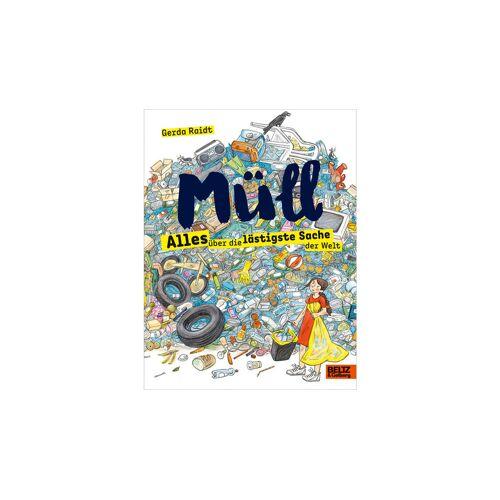 Beltz & Gelberg Müll - Alles über die lästigste Sache der Welt