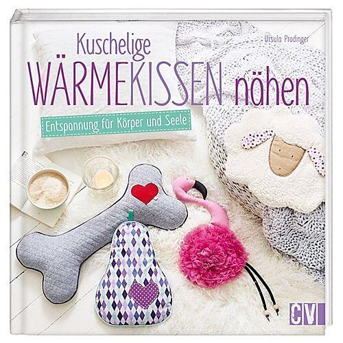 """Buch """"Kuschelige Wärmekissen nähen"""""""