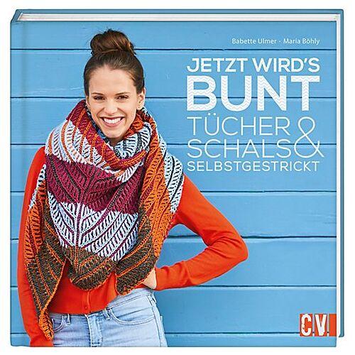 """Buch """"Jetzt wird's bunt – Tücher & Schals selbstgestrickt"""""""