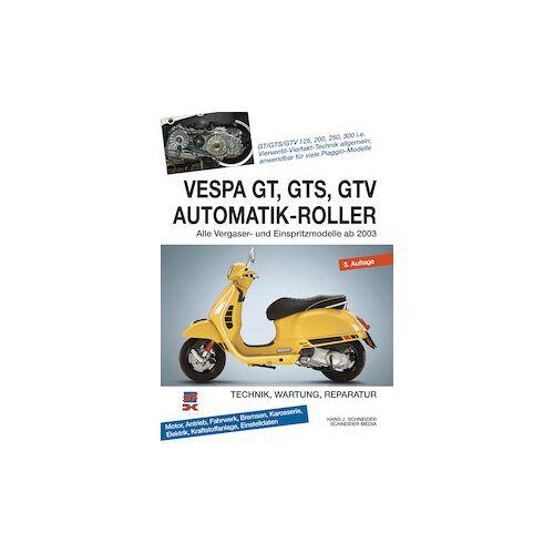 Delius Klasing Verlag Vespa GT, GTS, GTV 125-300 Automatik Roller, ab 2003 Vespa Gtv 125