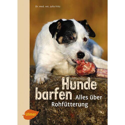 Ulmer Hunde barfen von Dr. met. vet. Julia Fritz