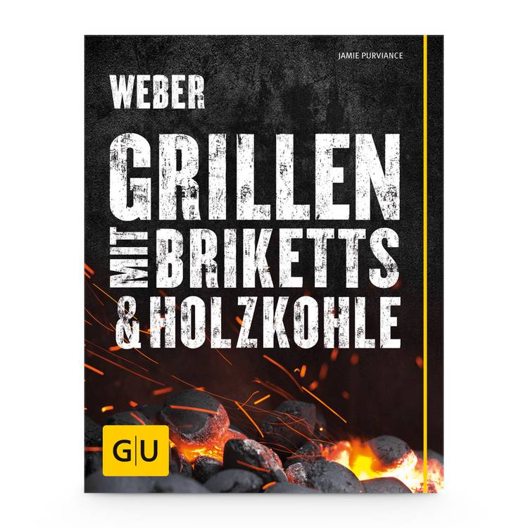 Weber Grillbuch Webers Grillen mit Briketts & Holzkohle