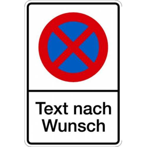 Schilder Klar Parkverbotsschild, Absolutes Haltverbot Text nach Wunsch, 400x600x2 mm Aluminium 2 mm, 1187/24