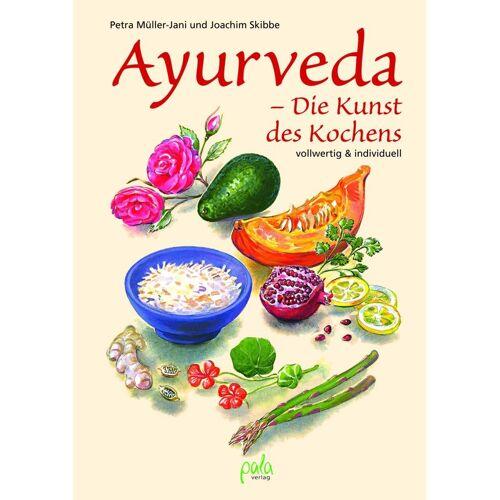 Pala Verlag Ayurveda - Die Kunst des Kochens