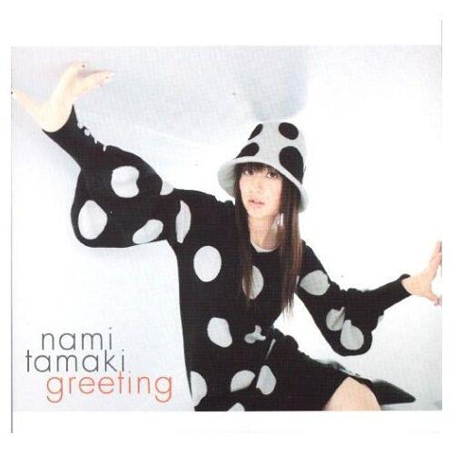 Nami Tamaki - Greeting - Preis vom 18.06.2021 04:47:54 h