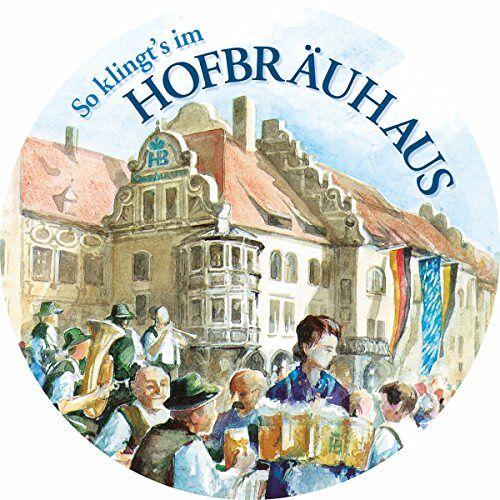 Various - So Klingt'S im Hofbräuhaus - Preis vom 16.06.2021 04:47:02 h