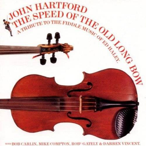 John Hartford - The Speed of the Old Long Bow - Preis vom 15.06.2021 04:47:52 h