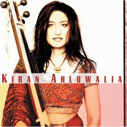 Kiran Ahluwalia - Kiran Ahluwalia (India) - Preis vom 13.10.2021 04:51:42 h