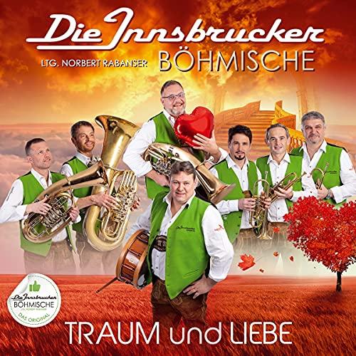 Innsbrucker Böhmische - Traum und Liebe; Das neue Album 2021 incl. Böhmische Liebe 2.0; Blasmusik - Preis vom 20.09.2021 04:52:36 h