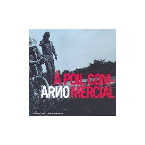 Arno - A Poil Commercial - Preis vom 18.06.2021 04:47:54 h