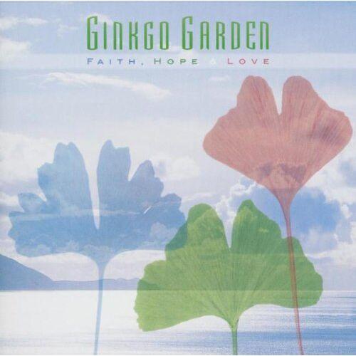 Ginkgo Garden - Faith,Hope & Love - Preis vom 15.10.2021 04:56:39 h