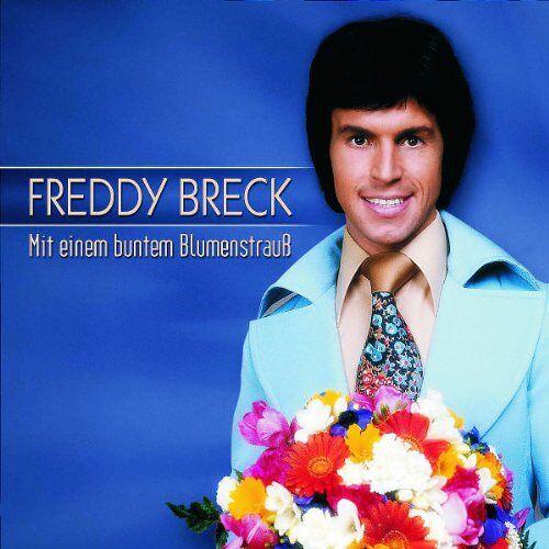 Freddy Breck - Mit Einem Bunten Blumenstrauss - Preis vom 14.06.2021 04:47:09 h