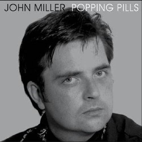 John Miller - Popping Pills - Preis vom 12.06.2021 04:48:00 h