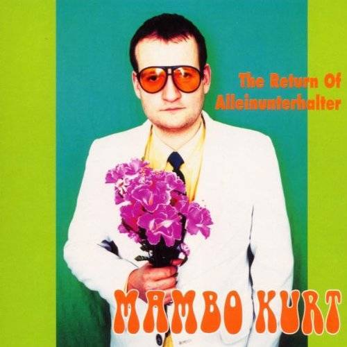 Mambo Kurt - The Return of Alleinunterhalte - Preis vom 20.06.2021 04:47:58 h