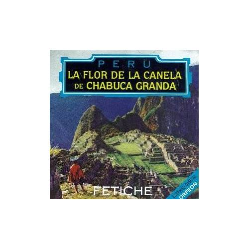 Flor De La Canela - Fetiche - Preis vom 22.07.2021 04:48:11 h