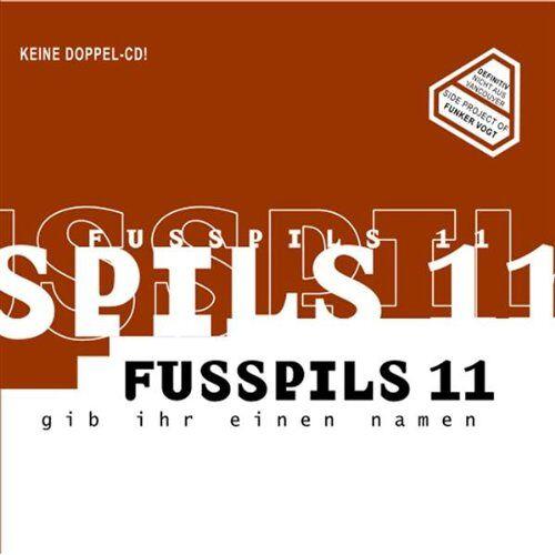 Fusspils 11 - Gib Ihr Einen Namen - Preis vom 03.08.2021 04:50:31 h