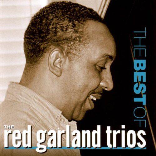 Red Garland Trio - Best of the Red Garland Trios - Preis vom 21.06.2021 04:48:19 h