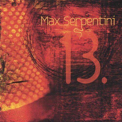 Max Serpentini - 13 - Preis vom 18.06.2021 04:47:54 h