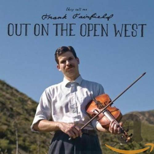 Frank Fairfield - Out on the Open West - Preis vom 14.06.2021 04:47:09 h