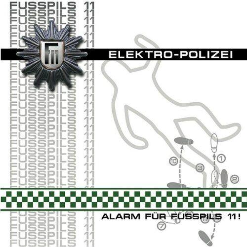 Fusspils 11 - Alarm Für Fusspils 11-Die Electropolizei - Preis vom 11.06.2021 04:46:58 h
