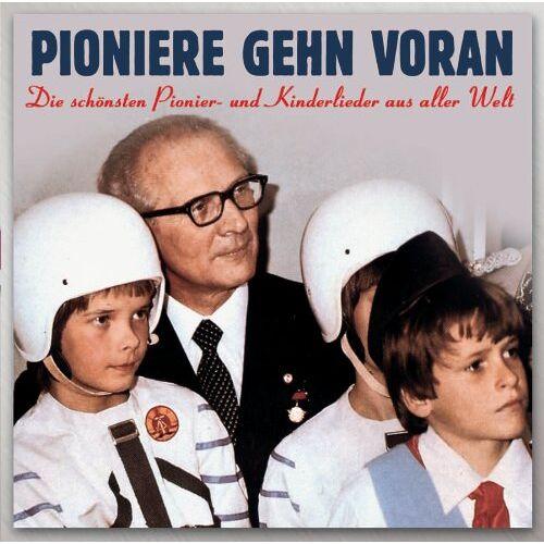 Pioniere Gehn Voran - Pioniere Gehn Voran/Various - Preis vom 15.06.2021 04:47:52 h