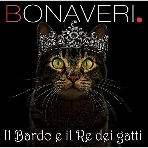 Germano Bonaveri - Il Bardo e il Re dei Gatti - Preis vom 22.06.2021 04:48:15 h