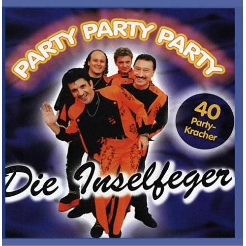 die Inselfeger - Party Party Party - Preis vom 30.07.2021 04:46:10 h