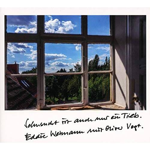 Weimann, Eddie & Vogt, Oliver - Sehnsucht Ist Auch Nur Ein Trieb - Preis vom 16.06.2021 04:47:02 h