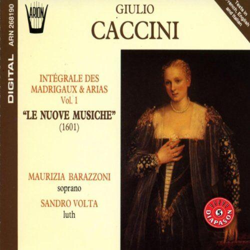 Maurizia Barazzoni - Madrigale und Arien Vol. 1 (Nuove Musiche 1601) - Preis vom 29.07.2021 04:48:49 h