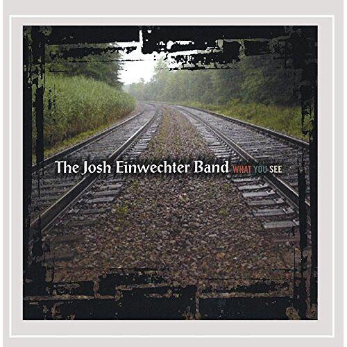 Josh Band Einwechter - What You See - Preis vom 15.10.2021 04:56:39 h