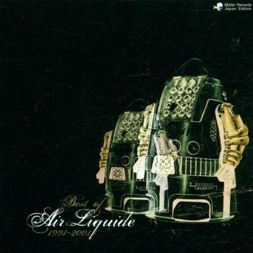 Air Liquide - Best of Air Liquide 1991-2001 - Preis vom 17.06.2021 04:48:08 h