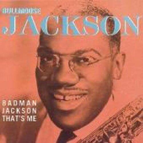 Jackson Bull Moose - Badman Jackson,That'S Me - Preis vom 19.06.2021 04:48:54 h