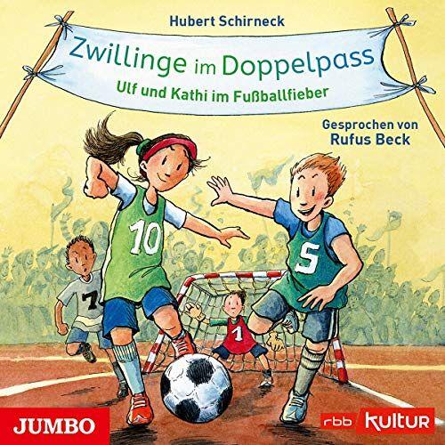 Rufus Beck - Zwillinge im Doppelpass.Ulf und Kathi im Fußball - Preis vom 13.06.2021 04:45:58 h