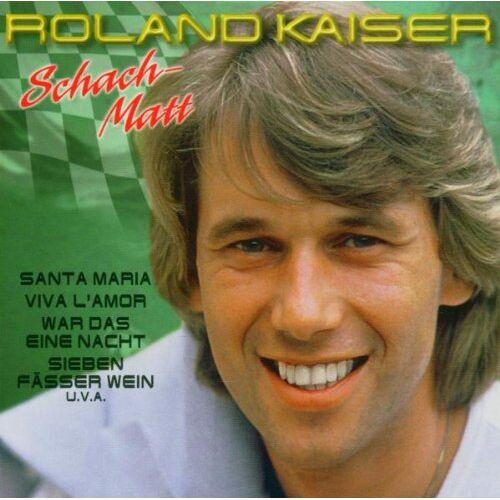 Roland Kaiser - Schach-Matt - Preis vom 22.07.2021 04:48:11 h