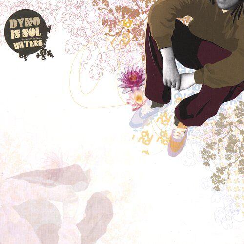Dyno - Dyno Is Sol Waters - Preis vom 17.05.2021 04:44:08 h