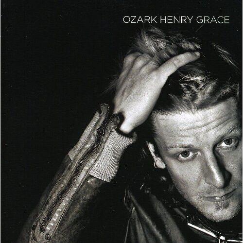 Ozark Henry - Grace - Preis vom 17.05.2021 04:44:08 h