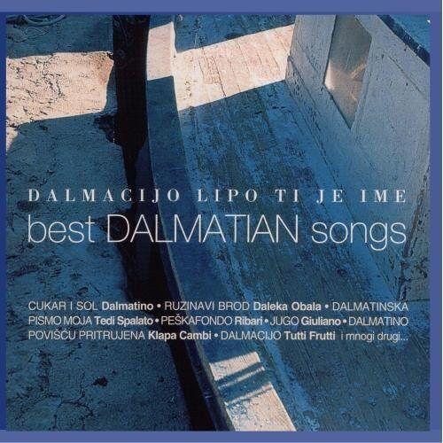 Various - Dalmacijo Lipo Ti Je Ime Vol. 1 - Preis vom 15.06.2021 04:47:52 h